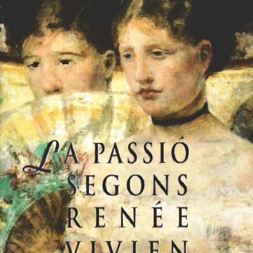 La passió segons Renée Vivien - Narrativa
